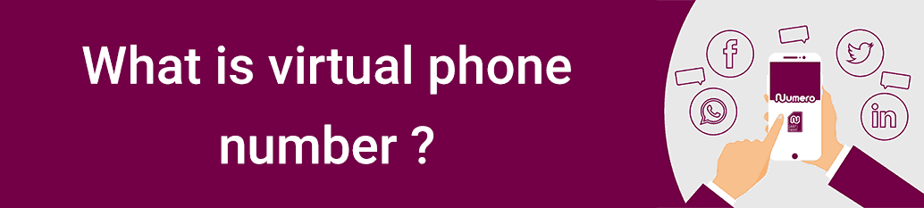 What is virtual phone number