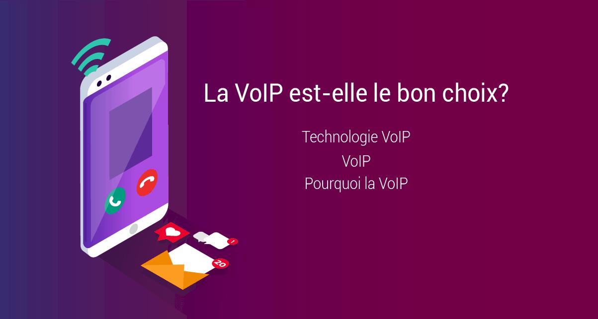 Qu'est-ce que la VoIP?