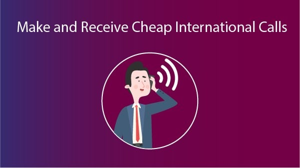 Make and Receive Cheap International Calls with Virtual Phone Numbers For Business